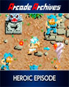 Arcade Archives: Heroic Episode