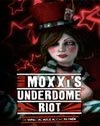 Borderlands - Mad Moxxi's Underdome Riot