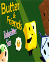 Butter & Friends: Babysitter Sim
