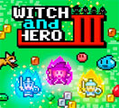 Witch & Hero III