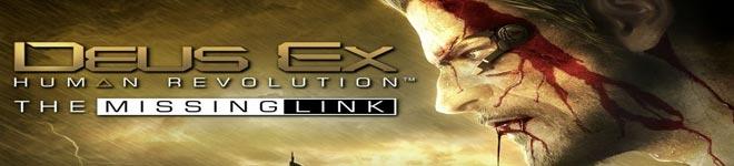 Deus Ex: Human Revolution - El Eslabón Perdido