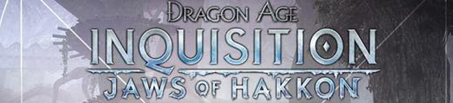 Dragon Age Inquisition - Fauces de Hakkon