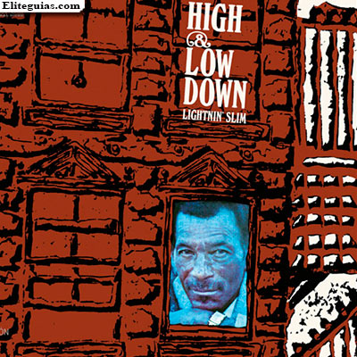 High & Low Down Lightnin' Slim